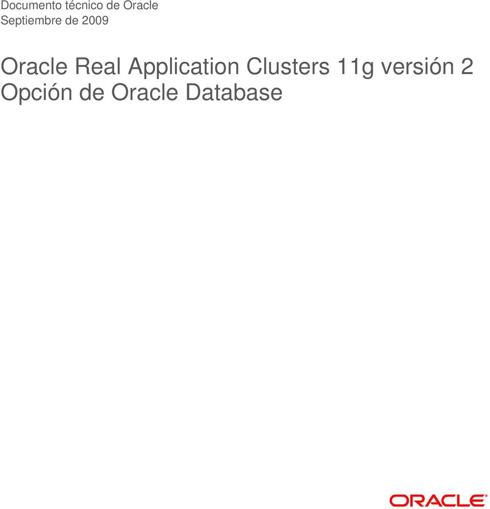 Real Application Clusters 11g