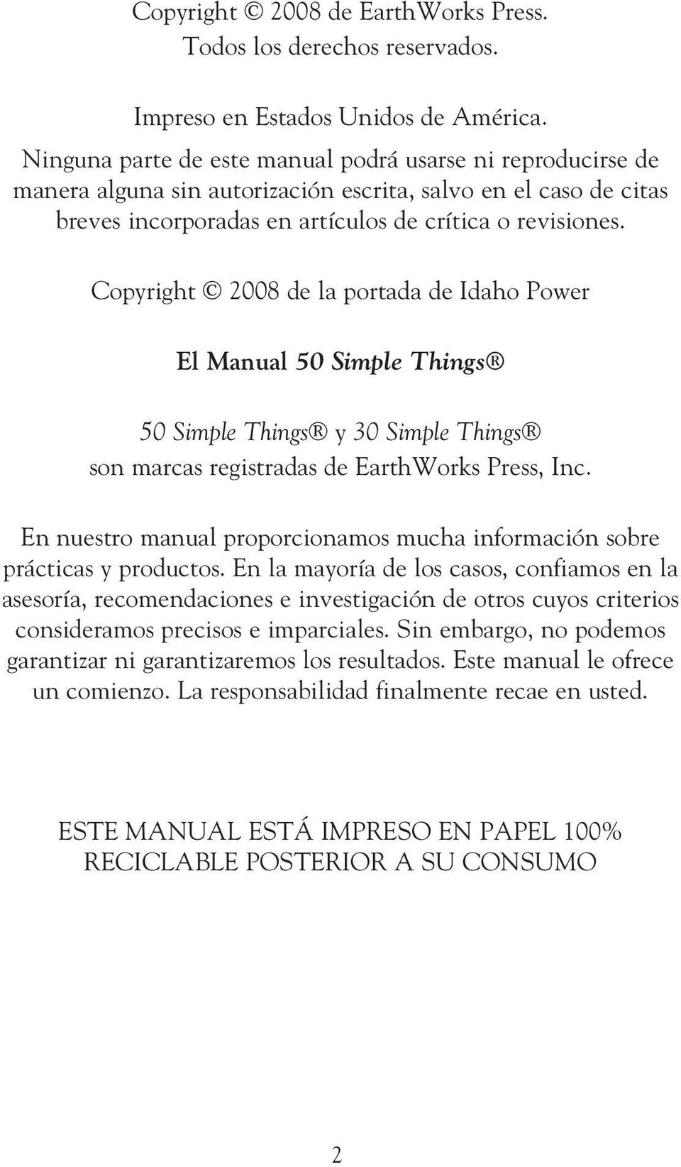 Copyright 2008 de la portada de Idaho Power El Manual 50 Simple Things 50 Simple Things y 30 Simple Things son marcas registradas de EarthWorks Press, Inc.