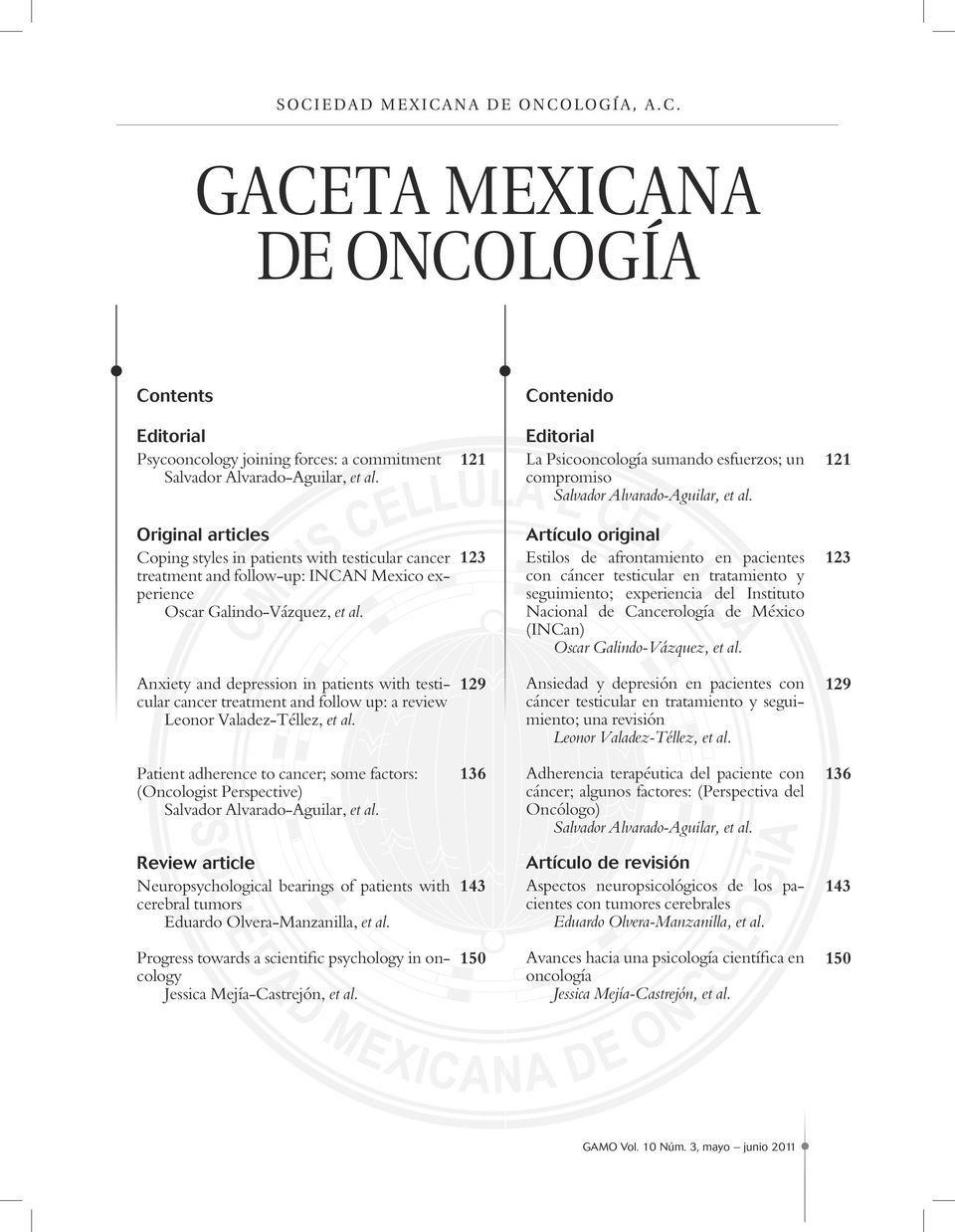 121 Original articles Coping styles in patients with testicular cancer treatment and follow-up: INCAN Mexico experience Oscar Galindo-Vázquez, et al.