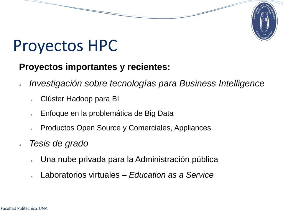 Big Data Productos Open Source y Comerciales, Appliances Tesis de grado Una nube