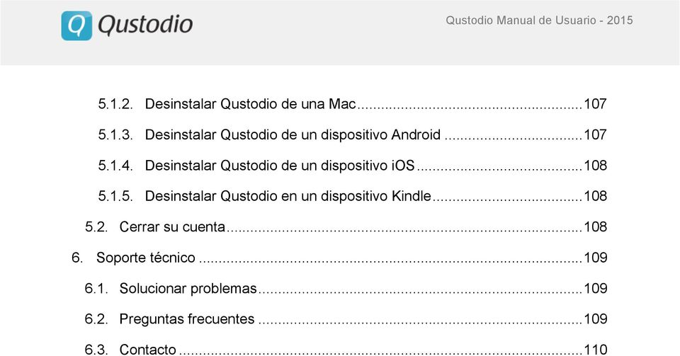 Desinstalar Qustodio de un dispositivo ios... 108 5.