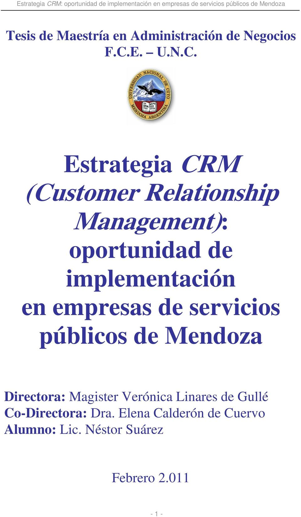 Estrategia CRM (Customer Relationship Management): oportunidad de implementación