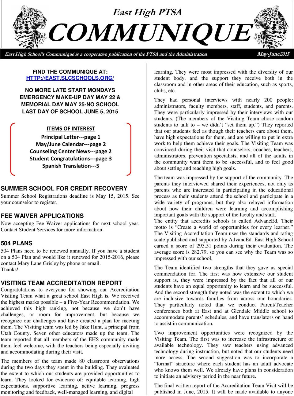 Counseling Center News---page 2 Student Congratulations---page 3 Spanish Translation---5 SUMMER SCHOOL FOR CREDIT RECOVERY Summer School Registrations deadline is May 15, 2015.