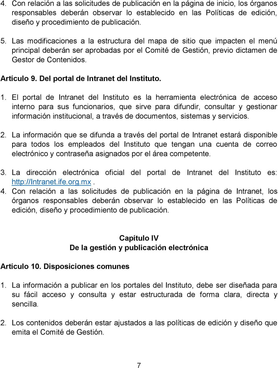 Del portal de Intranet del Instituto. 1.