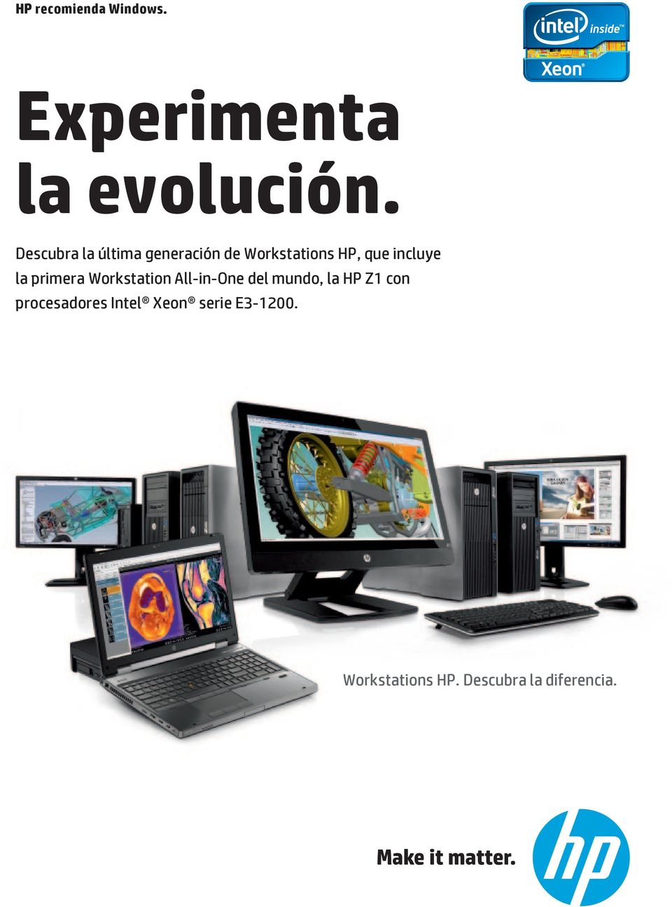 incluye la primera Workstation All-in-One del mundo, la