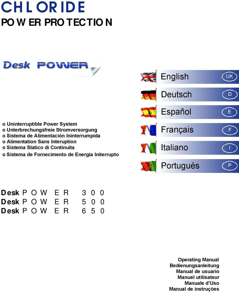 Fornecimento de Energia Initerrupto English Deutsch Español Français Italiano Portugués UK D E F I P Desk POWER 300