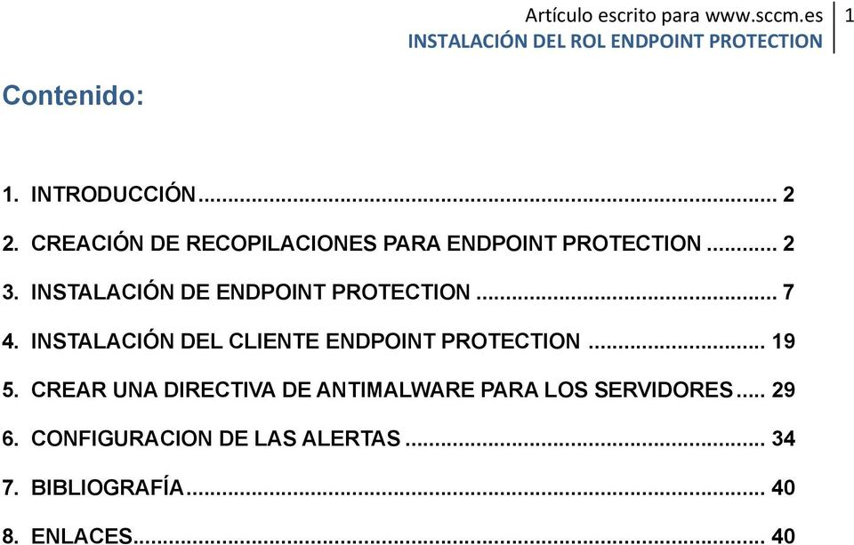 INSTALACIÓN DE ENDPOINT PROTECTION... 7 4.