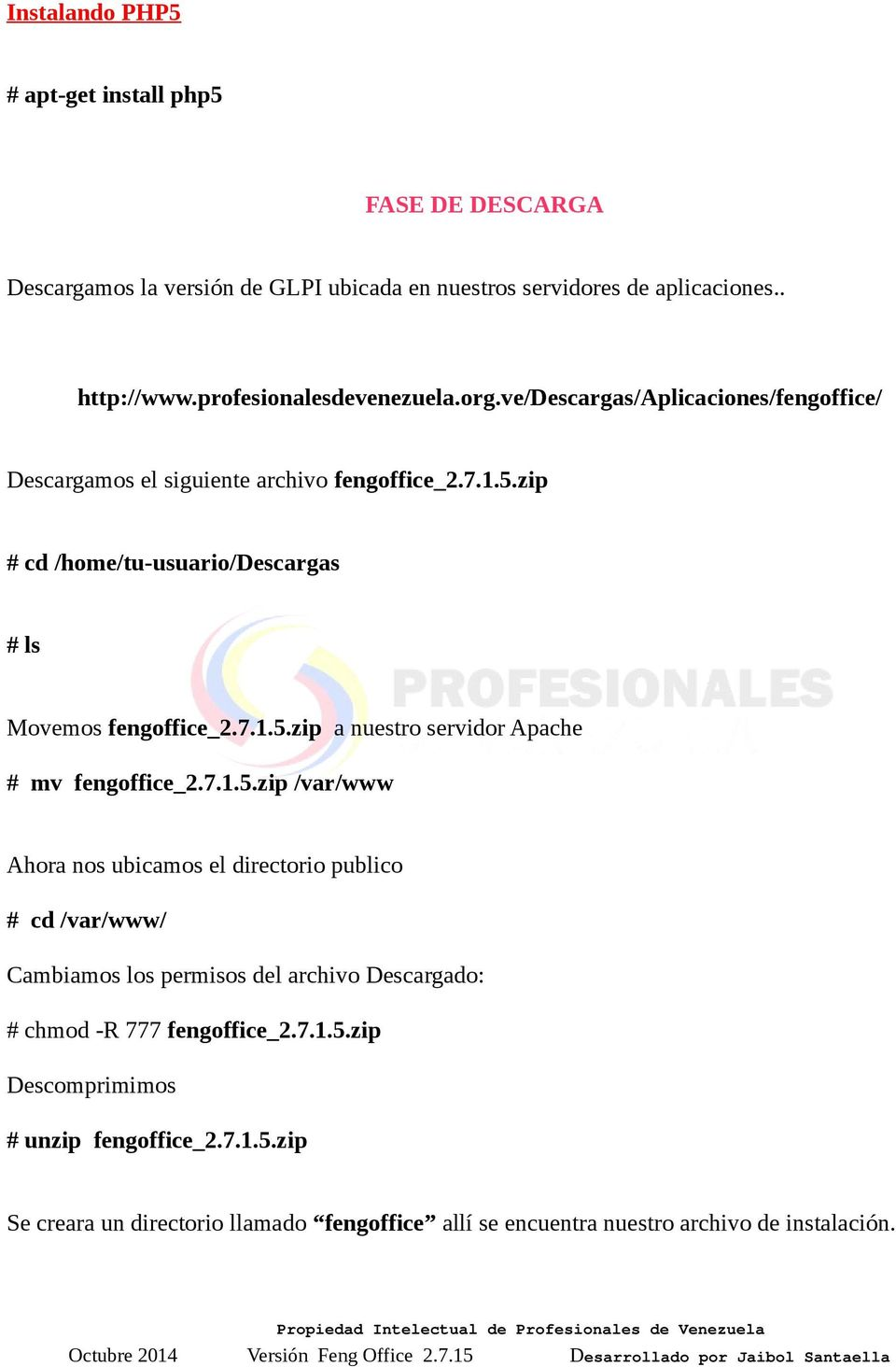 zip # cd /home/tu-usuario/descargas # ls Movemos fengoffice_2.7.1.5.