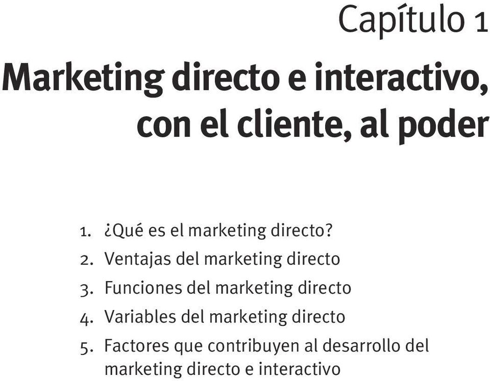 Funciones del marketing directo 4. Variables del marketing directo 5.