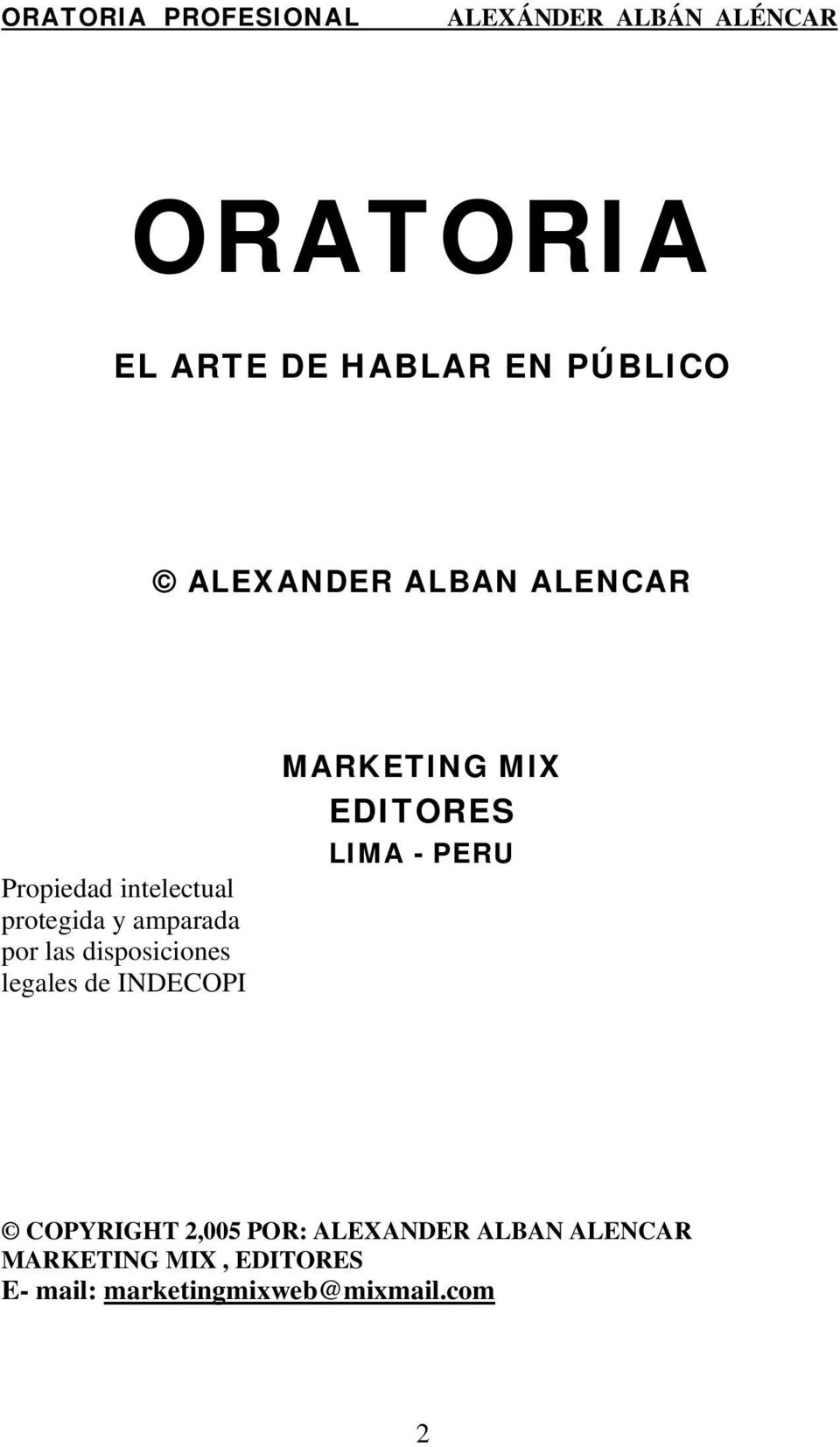 INDECOPI MARKETING MIX EDITORES LIMA - PERU COPYRIGHT 2,005 POR: