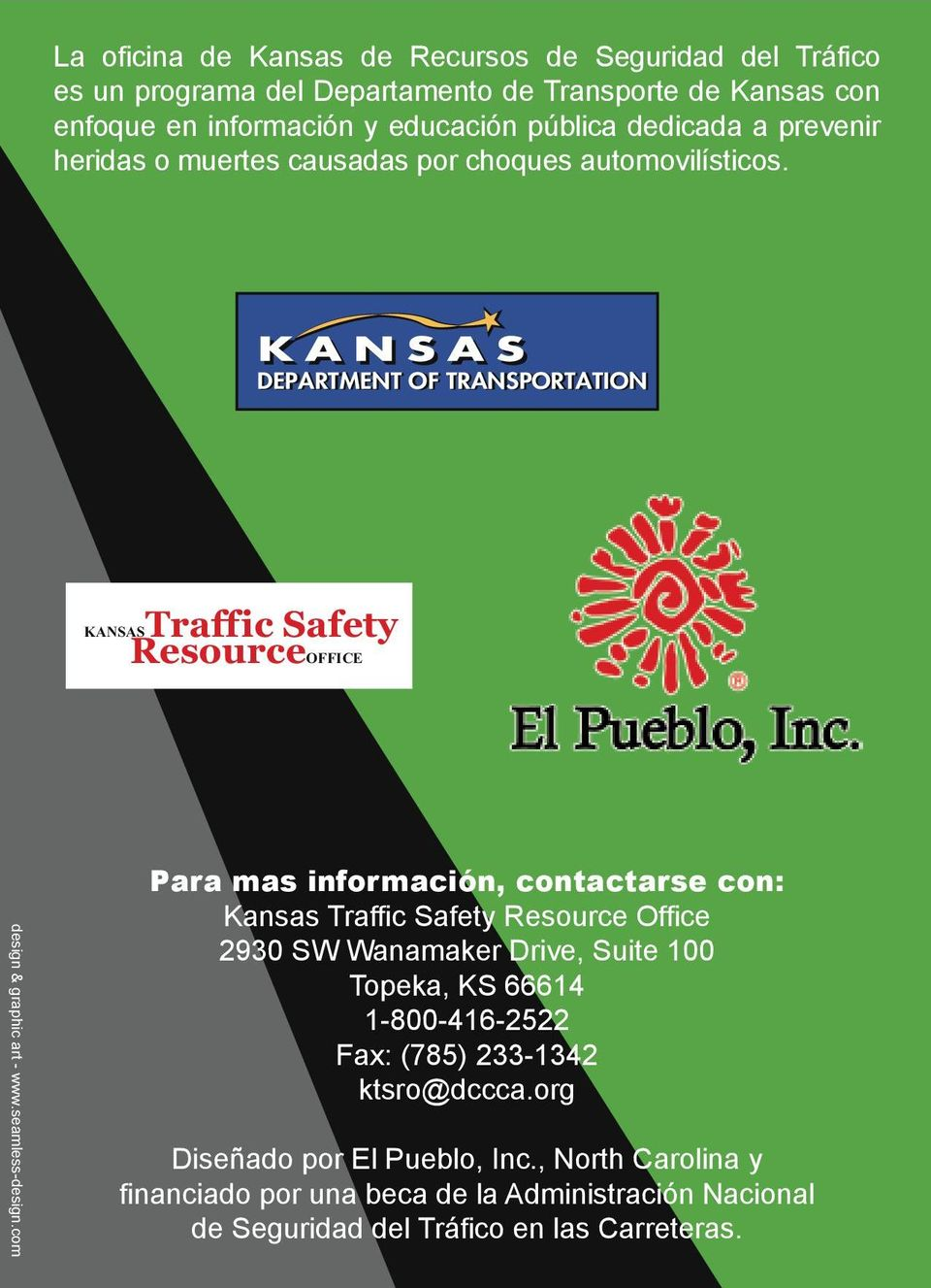 DEPARTMENT OF TRANSPORTATION KANSAS Traffic Safety Resource OFFICE design & graphic art - www.seamless-design.