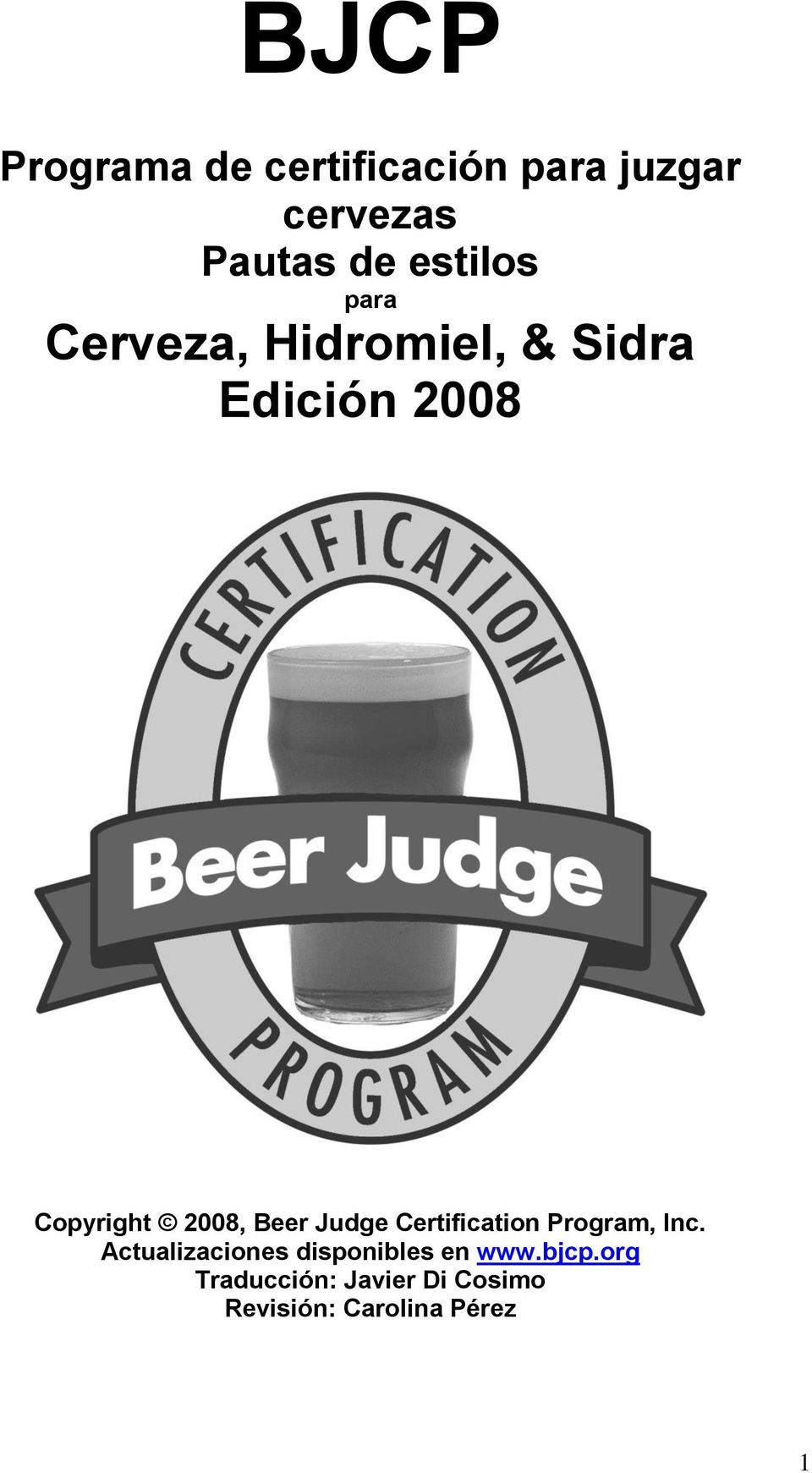 2008, Beer Judge Certification Program, Inc.