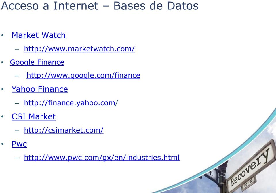 com/finance Yahoo Finance http://finance.yahoo.
