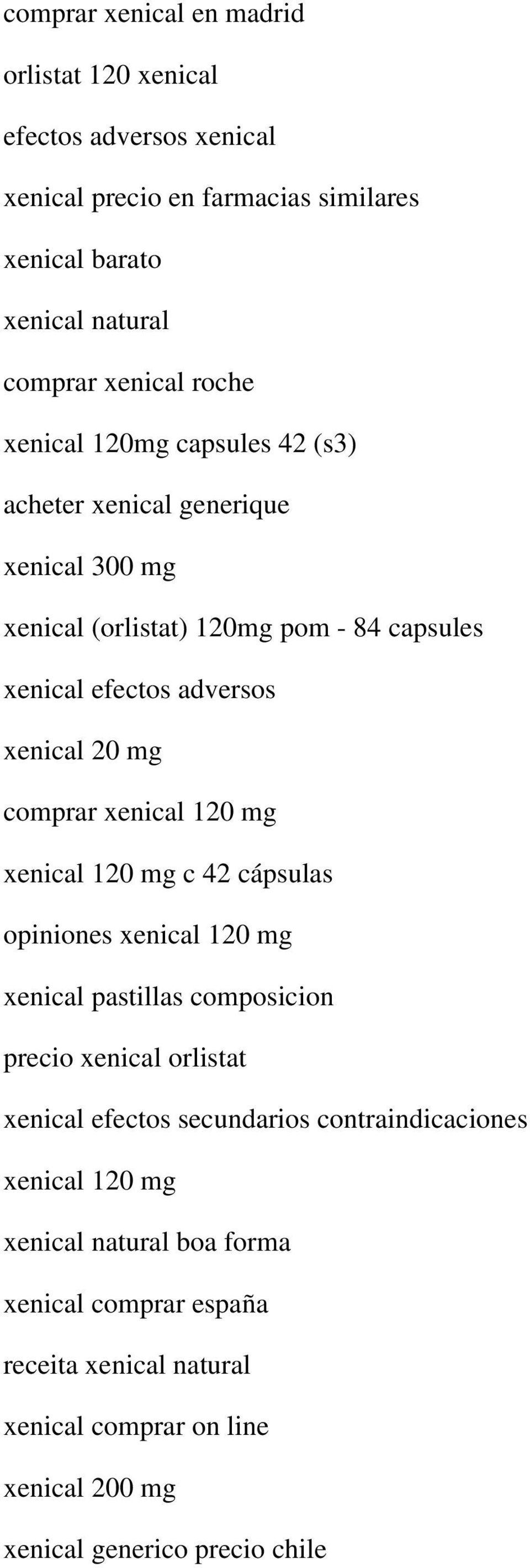 xenical 120 mg xenical 120 mg c 42 cápsulas opiniones xenical 120 mg xenical pastillas composicion precio xenical orlistat xenical efectos secundarios