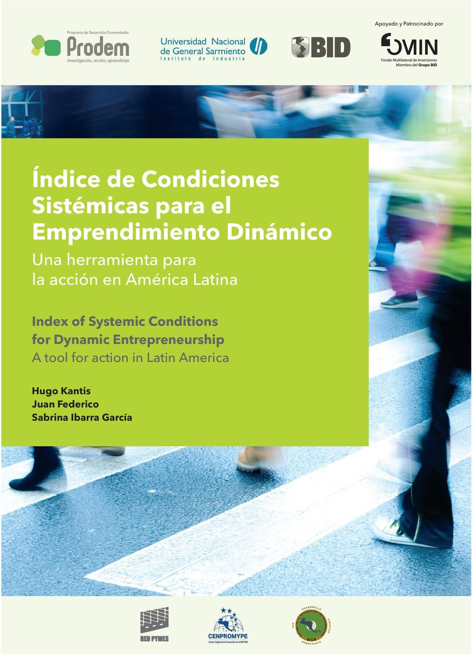 Latina Index of Systemic Conditions for Dynamic Entrepreneurship A