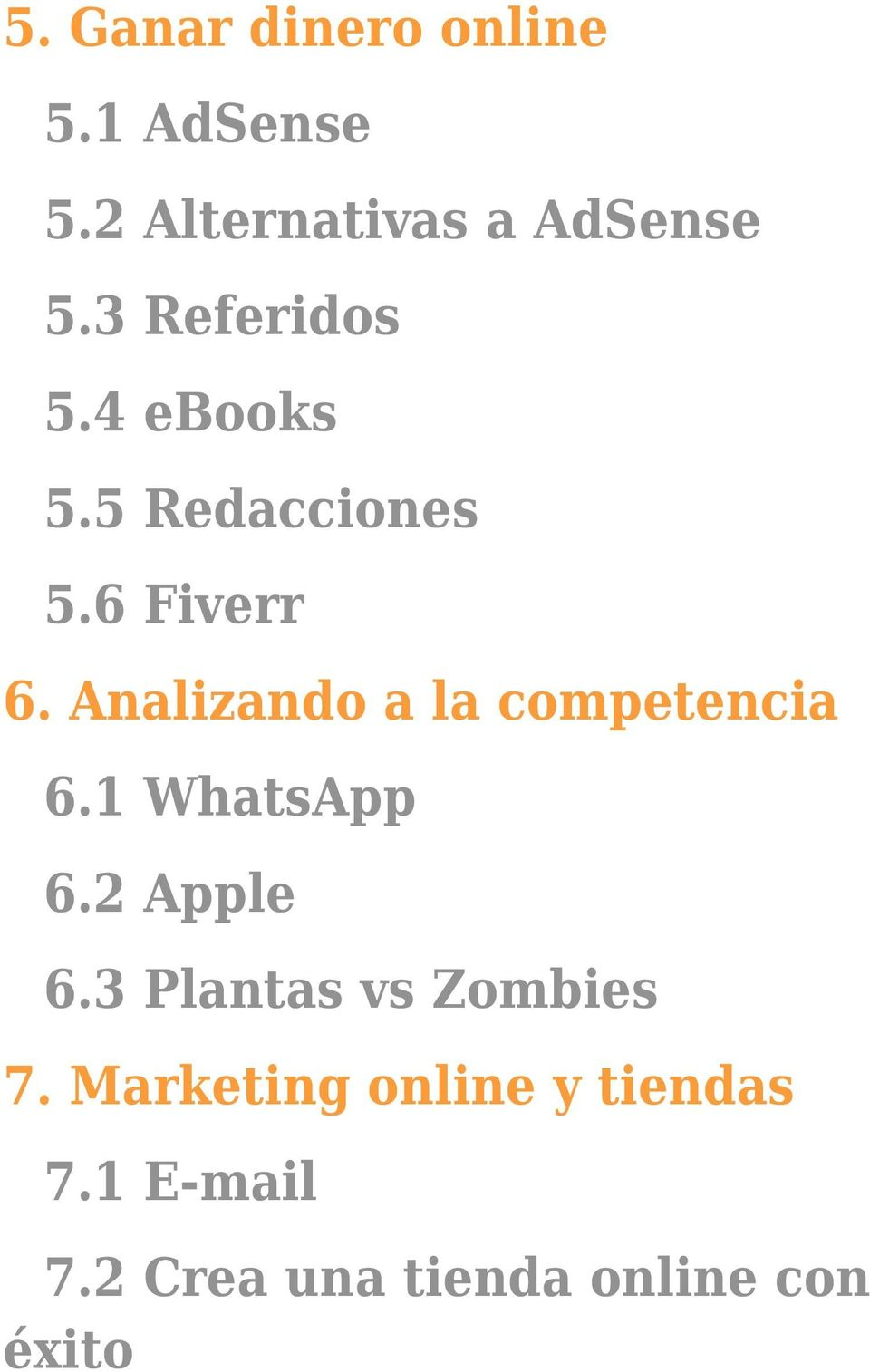 Analizando a la competencia 6.1 WhatsApp 6.2 Apple 6.