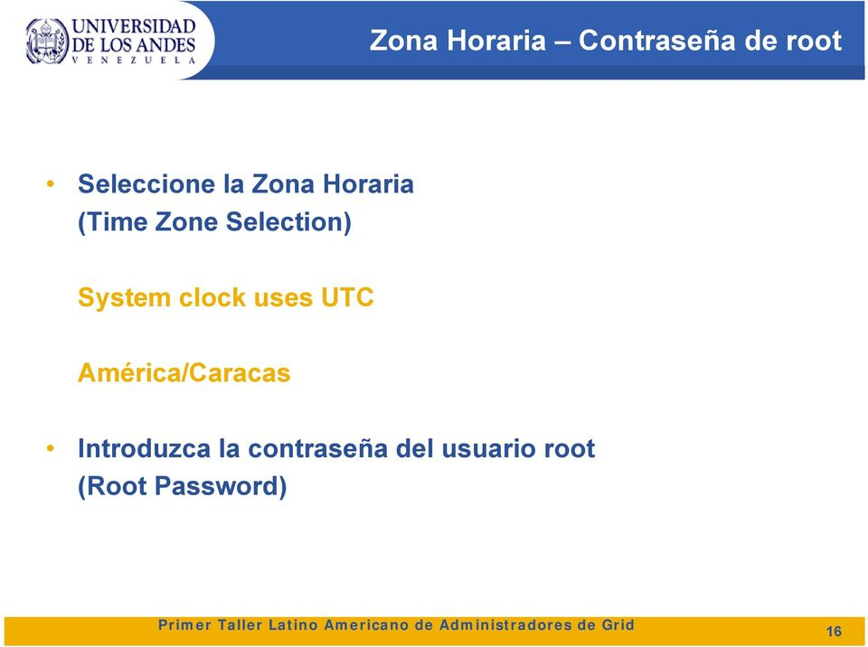 clock uses UTC América/Caracas Introduzca la