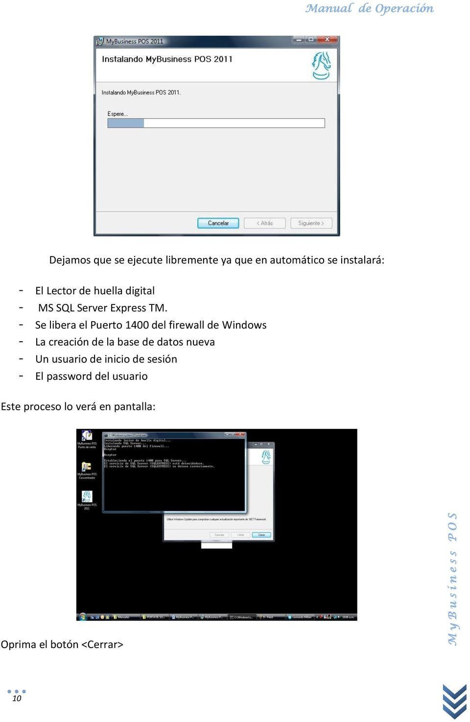 - Se libera el Puerto 1400 del firewall de Windows - La creación de la base de datos