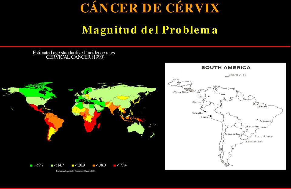 CERVICAL CANCER (1990) < 9.7 < 14.7 < 26.9 < 38.