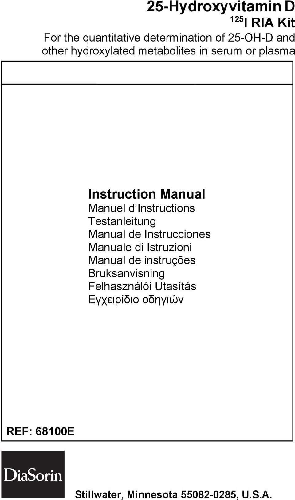 Instructions Testanleitung Manual de Instrucciones Manuale di Istruzioni Manual de