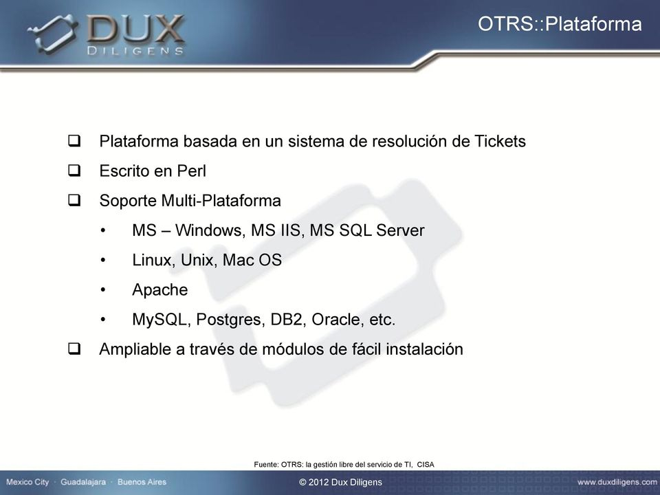 Linux, Unix, Mac OS Apache MySQL, Postgres, DB2, Oracle, etc.