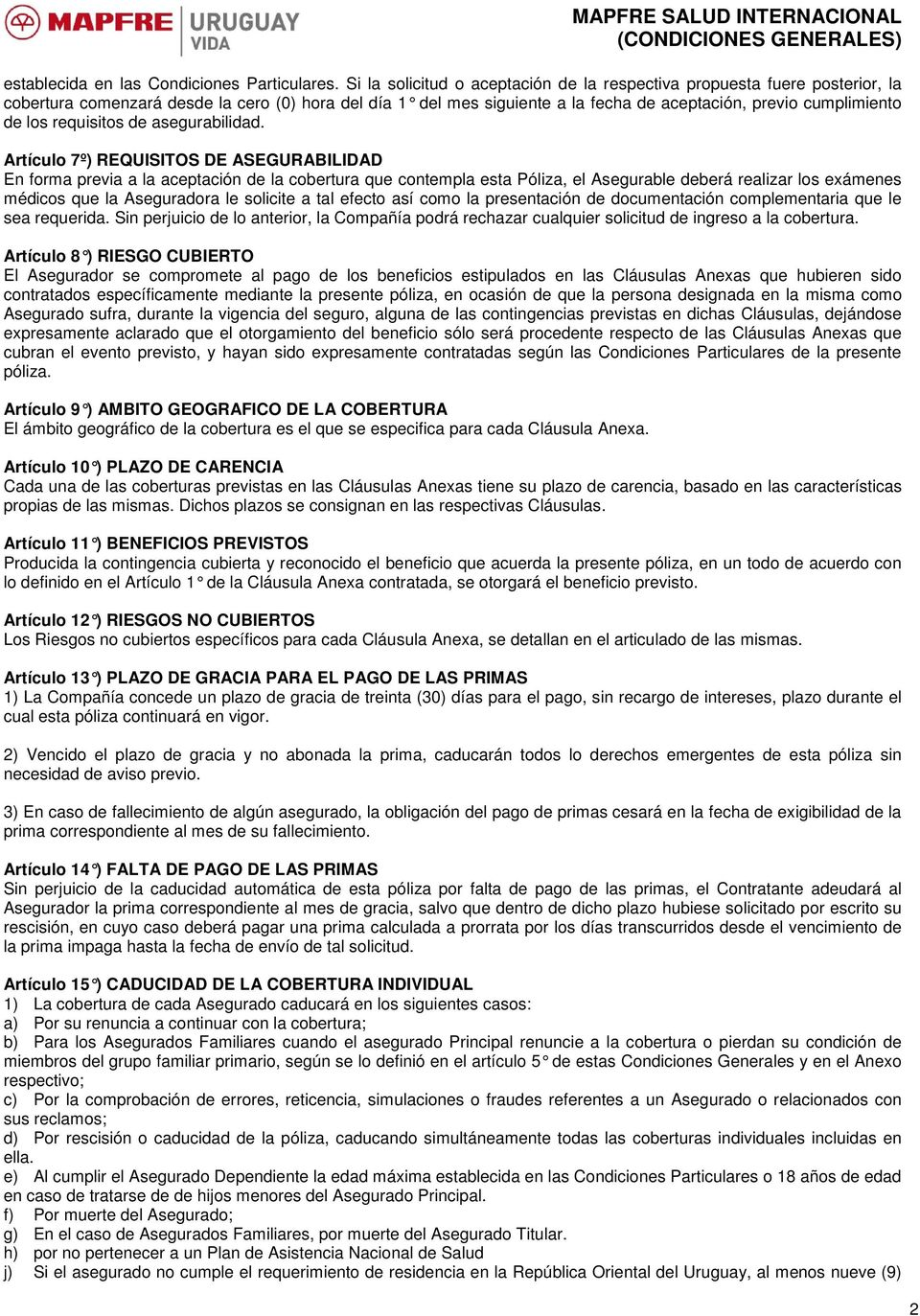 requisitos de asegurabilidad.