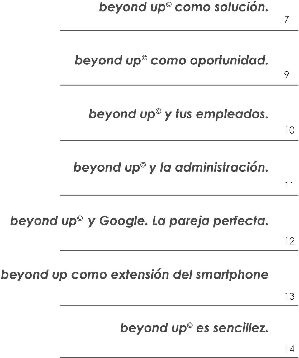 10 beyond up y la administración. 11 beyond up y Google.