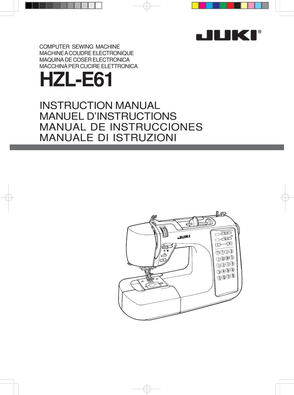 PER CUCIRE ELETTRONICA HZL-E61 INSTRUCTION MANUAL