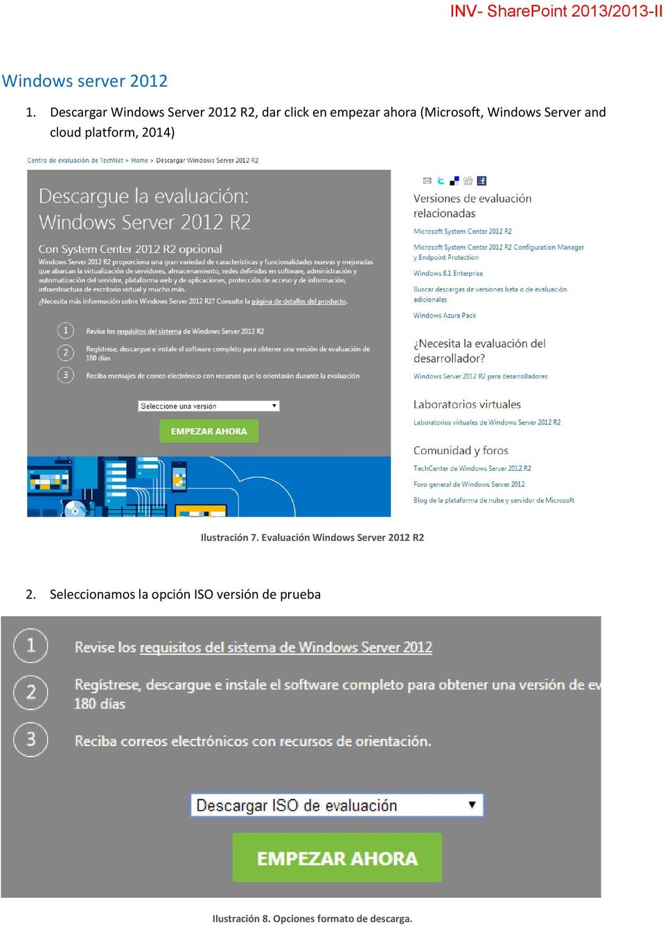 Windows Server and cloud platform, 2014) Ilustración 7.