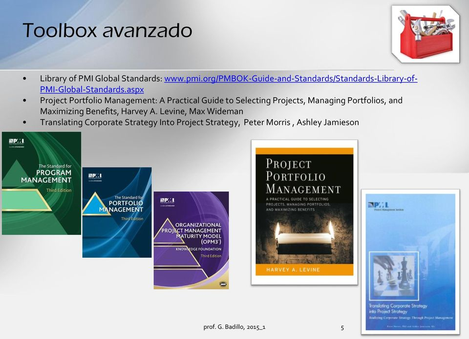 aspx Project Portfolio Management: A Practical Guide to Selecting Projects, Managing Portfolios,