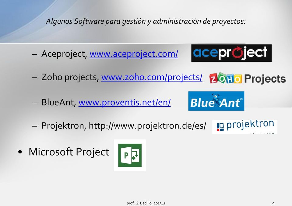 com/projects/ BlueAnt, www.proventis.