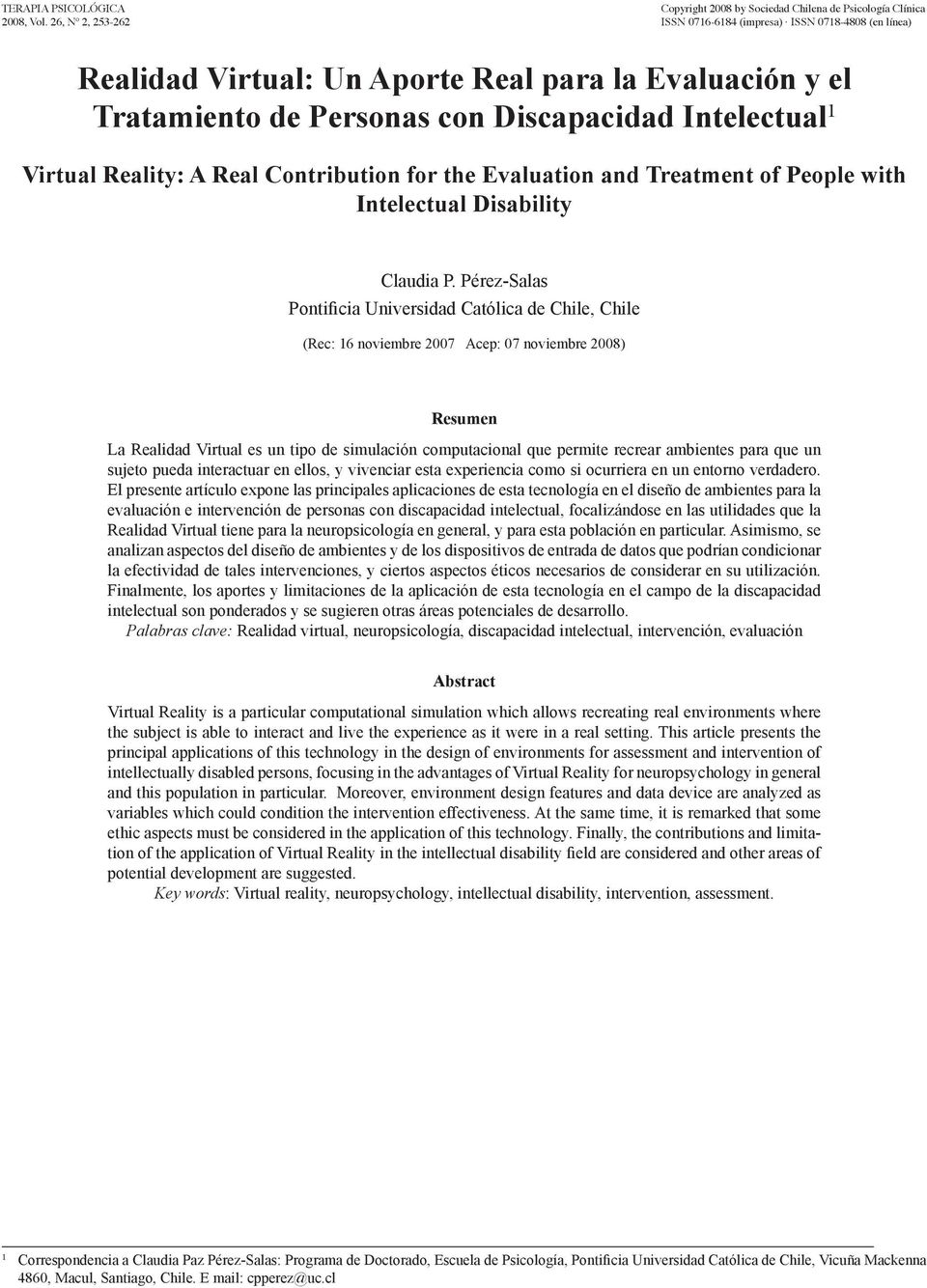 Personas con Discapacidad Intelectual 1 Virtual Reality: A Real Contribution for the Evaluation and Treatment of People with Intelectual Disability Claudia P.