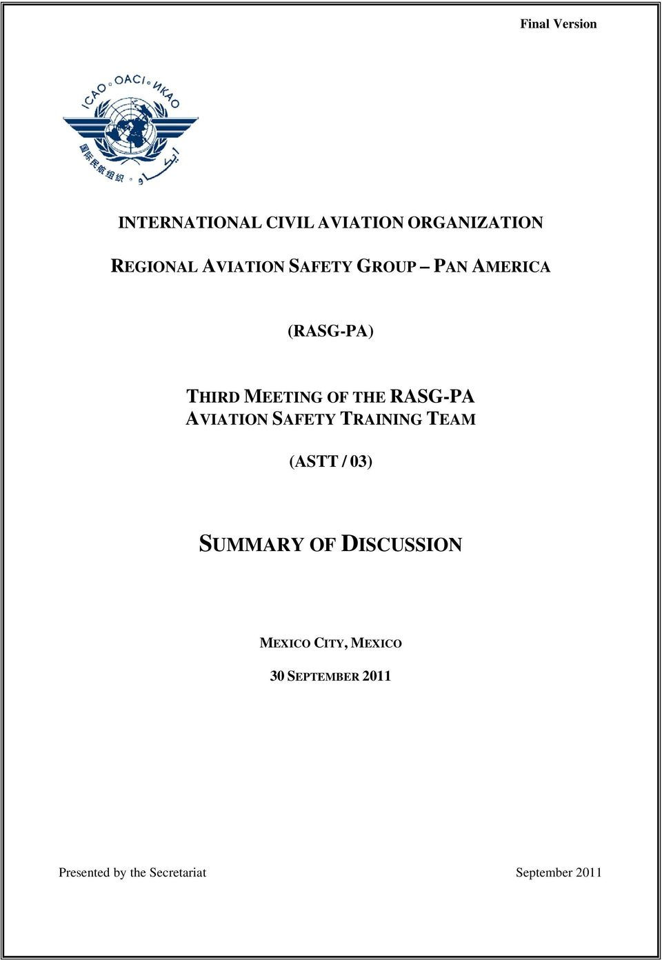 RASG-PA AVIATION SAFETY TRAINING TEAM (ASTT / 03) SUMMARY OF