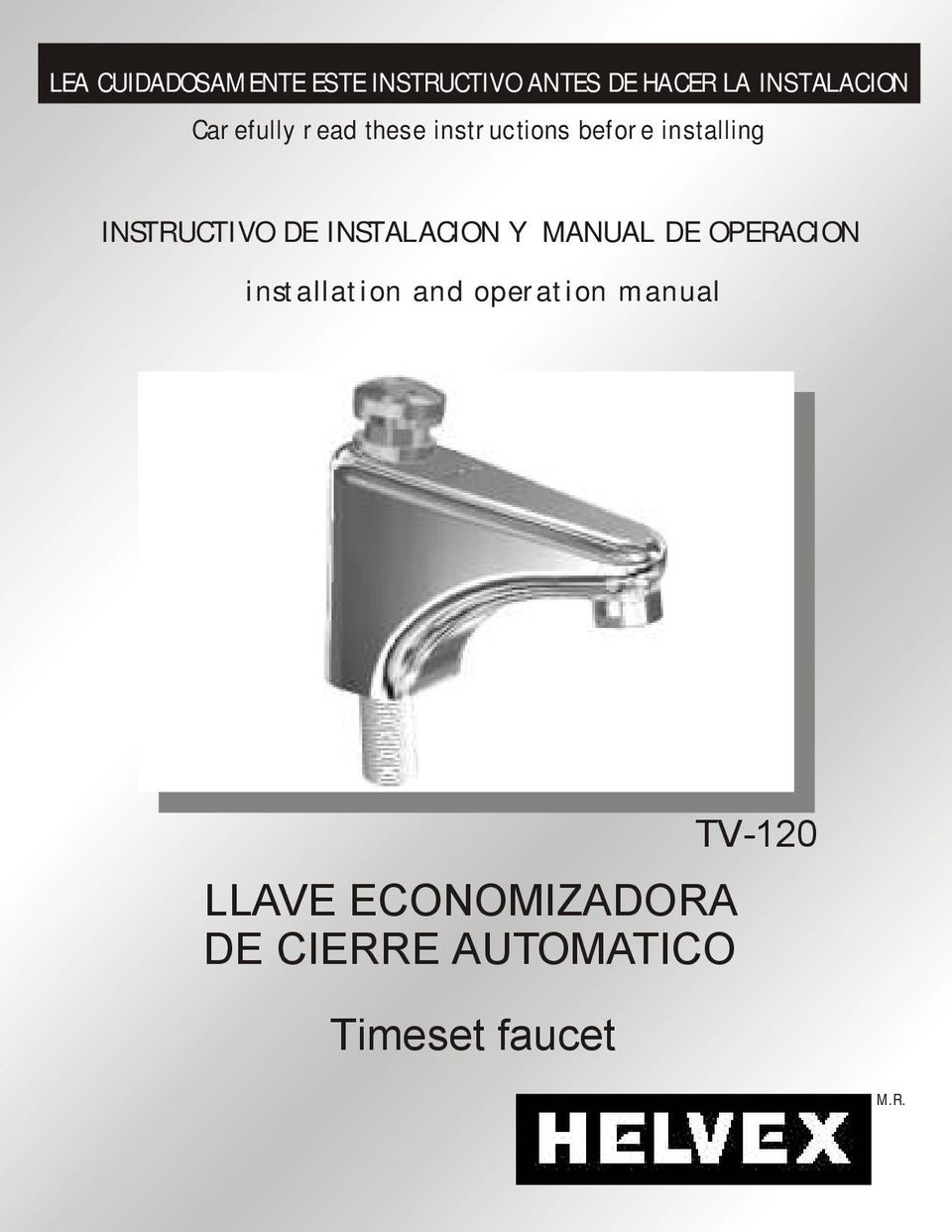 INSTALACION Y MANUAL DE OPERACION installation and operation