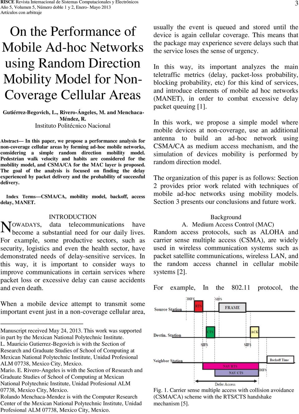 mobility model. Pedestrian walk velocity and habits are considered for the mobility model, and CSMA/CA for the MAC layer is proposed.