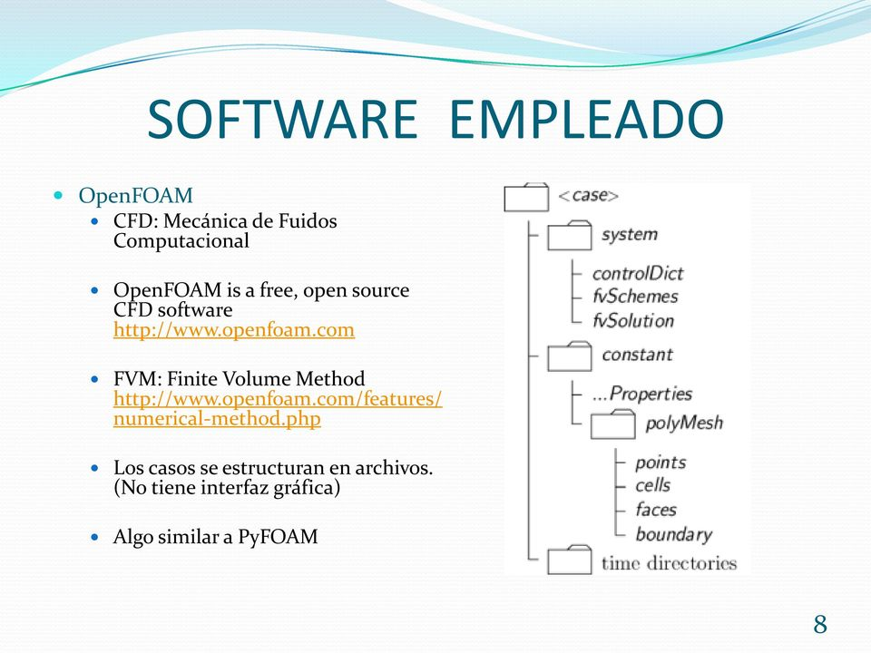 com FVM: Finite Volume Method http://www.openfoam.