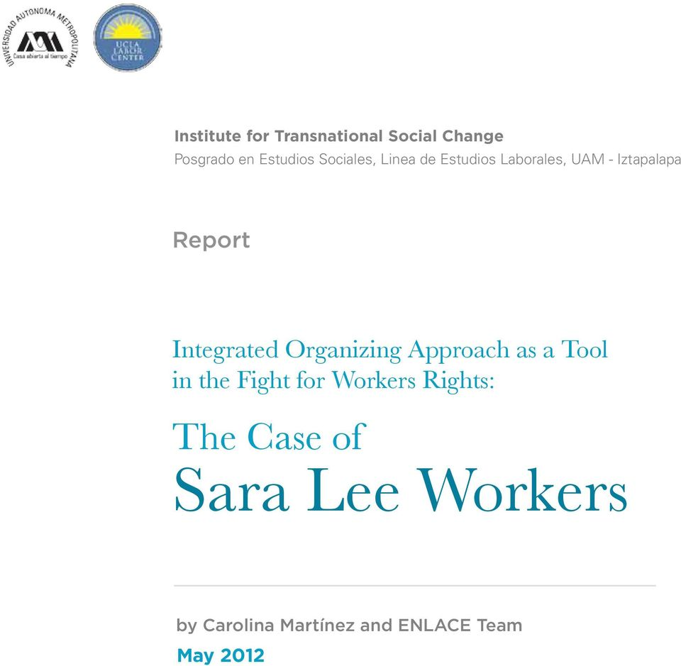 Integrated Organizing Approach as a Tool in the Fight for Workers