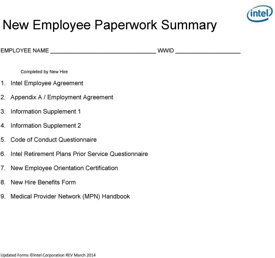 Code of Conduct Questionnaire 6. Intel Retirement Plans Prior Service Questionnaire 7.
