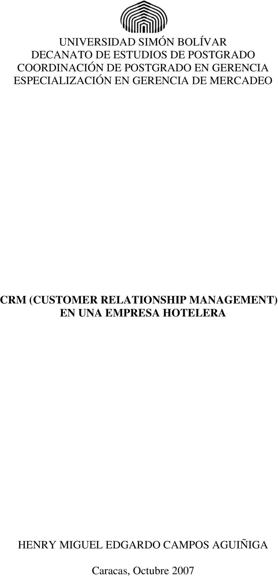 GERENCIA DE MERCADEO CRM (CUSTOMER RELATIONSHIP MANAGEMENT) EN