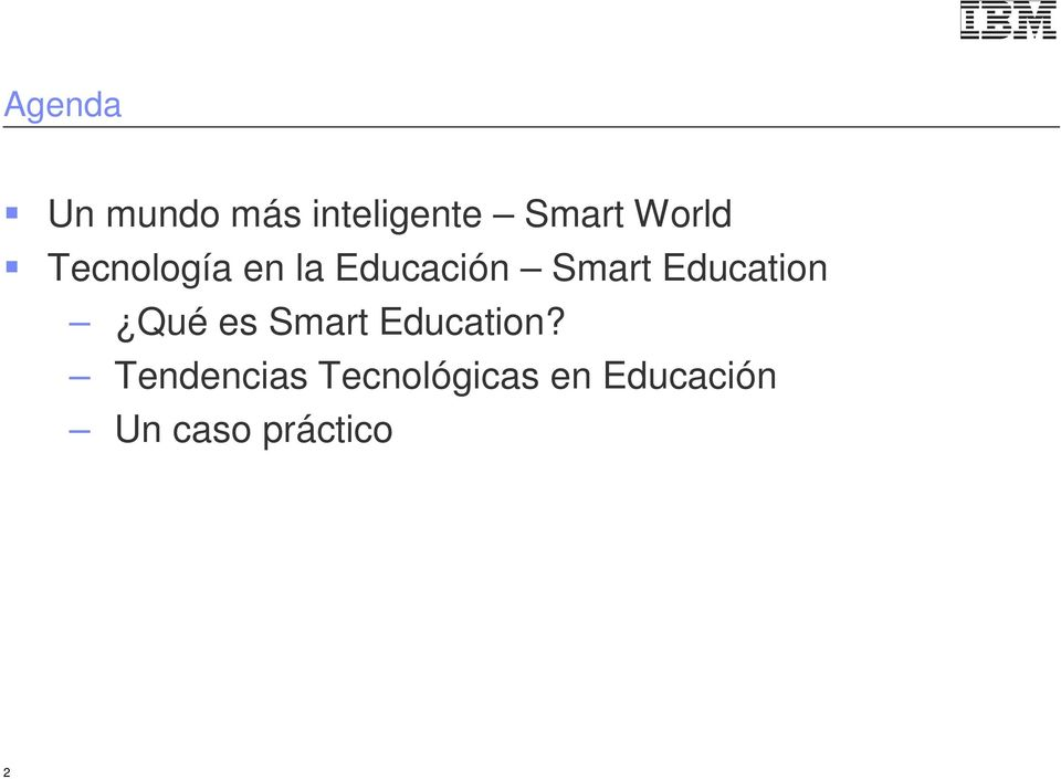 Education Qué es Smart Education?