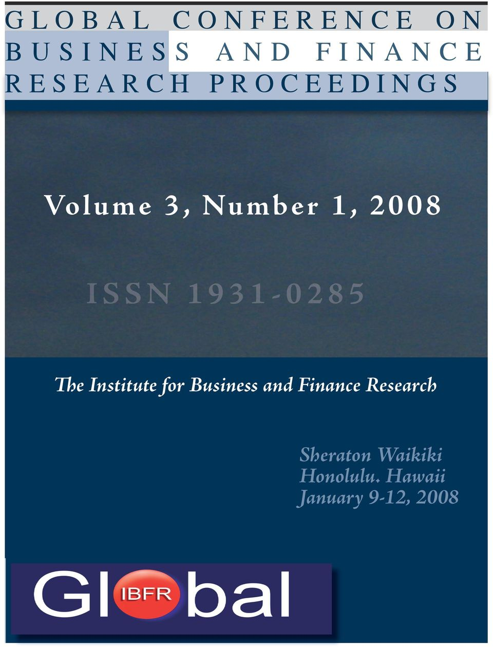 2 8 5 The Institute for Business and Finance Research The In stitute for