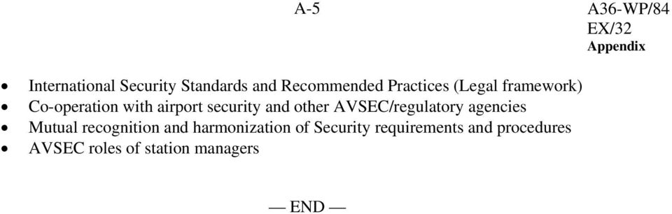 security and ther AVSEC/regulatry agencies Mutual recgnitin and