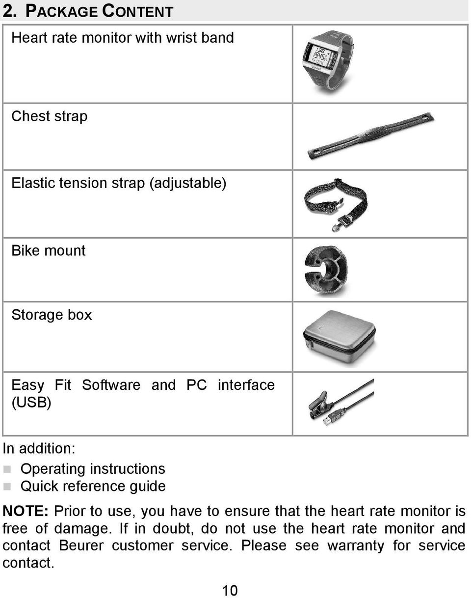 reference guide NOTE: Prior to use, you have to ensure that the heart rate monitor is free of damage.