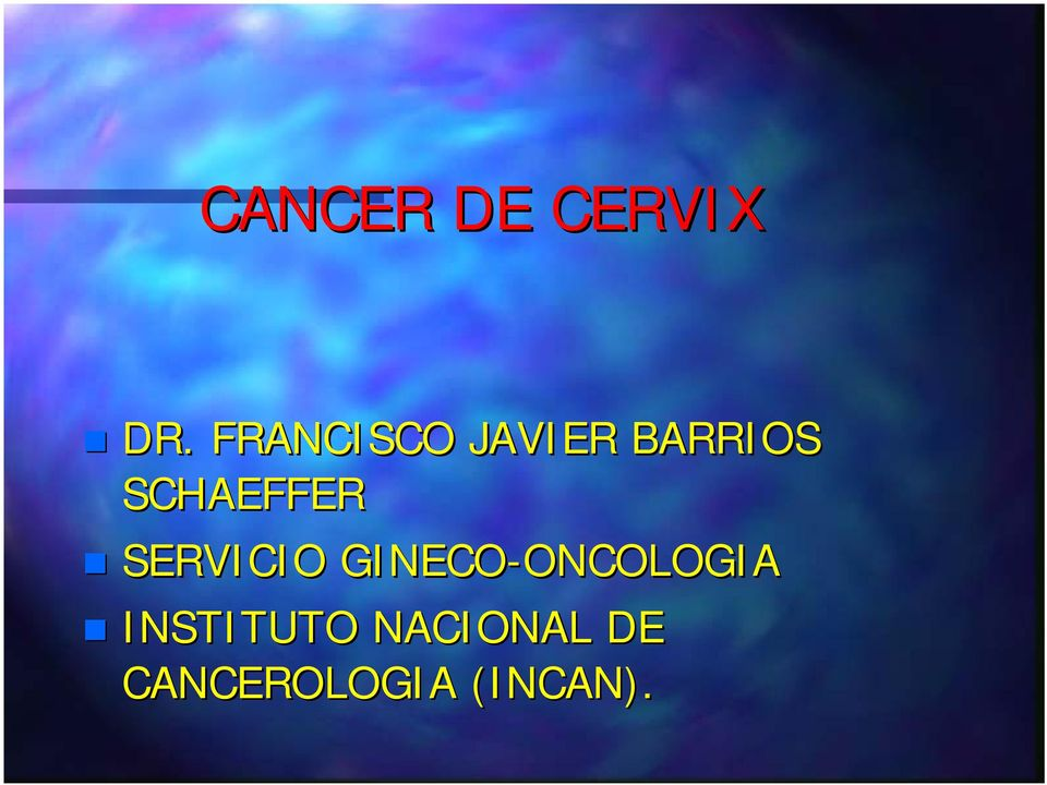 GINECO-ONCOLOGIA ONCOLOGIA