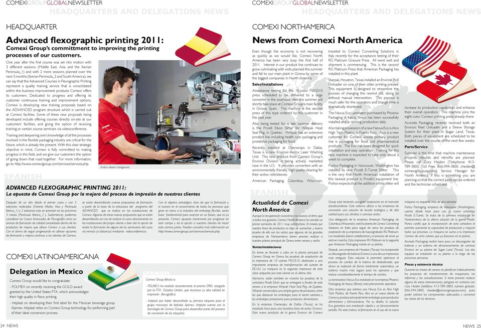 Peninsula_2 and South America), we can say that the Advanced Courses in Flexographic Printing represent a quality training service that is consolidated within the business improvement products Comexi