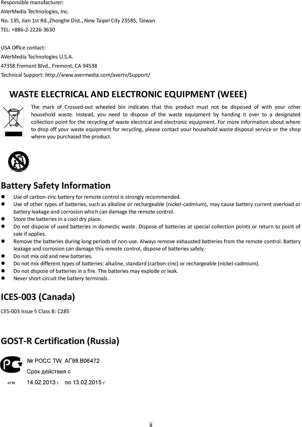 com/avertv/support/ WASTE ELECTRICAL AND ELECTRONIC EQUIPMENT (WEEE) The mark of Crossed-out wheeled bin indicates that this product must not be disposed of with your other household waste.