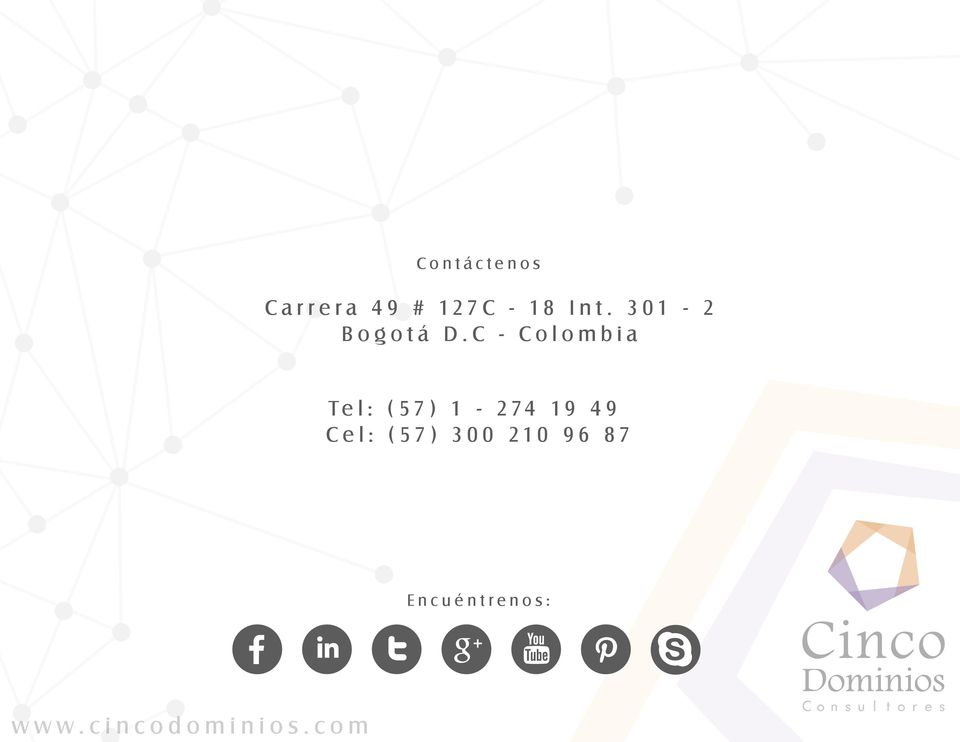 C - Colombia Tel: (57) 1-274 19