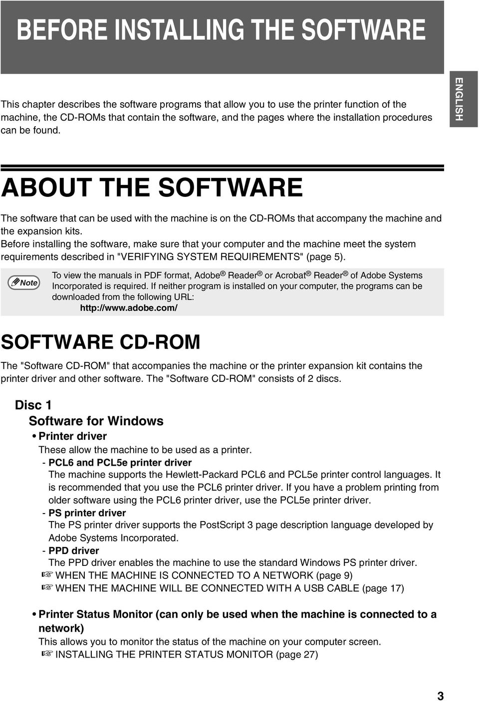 "Before installing the software, make sure that your computer and the machine meet the system requirements described in ""VERIFYING SYSTEM REQUIREMENTS"" (page 5)."