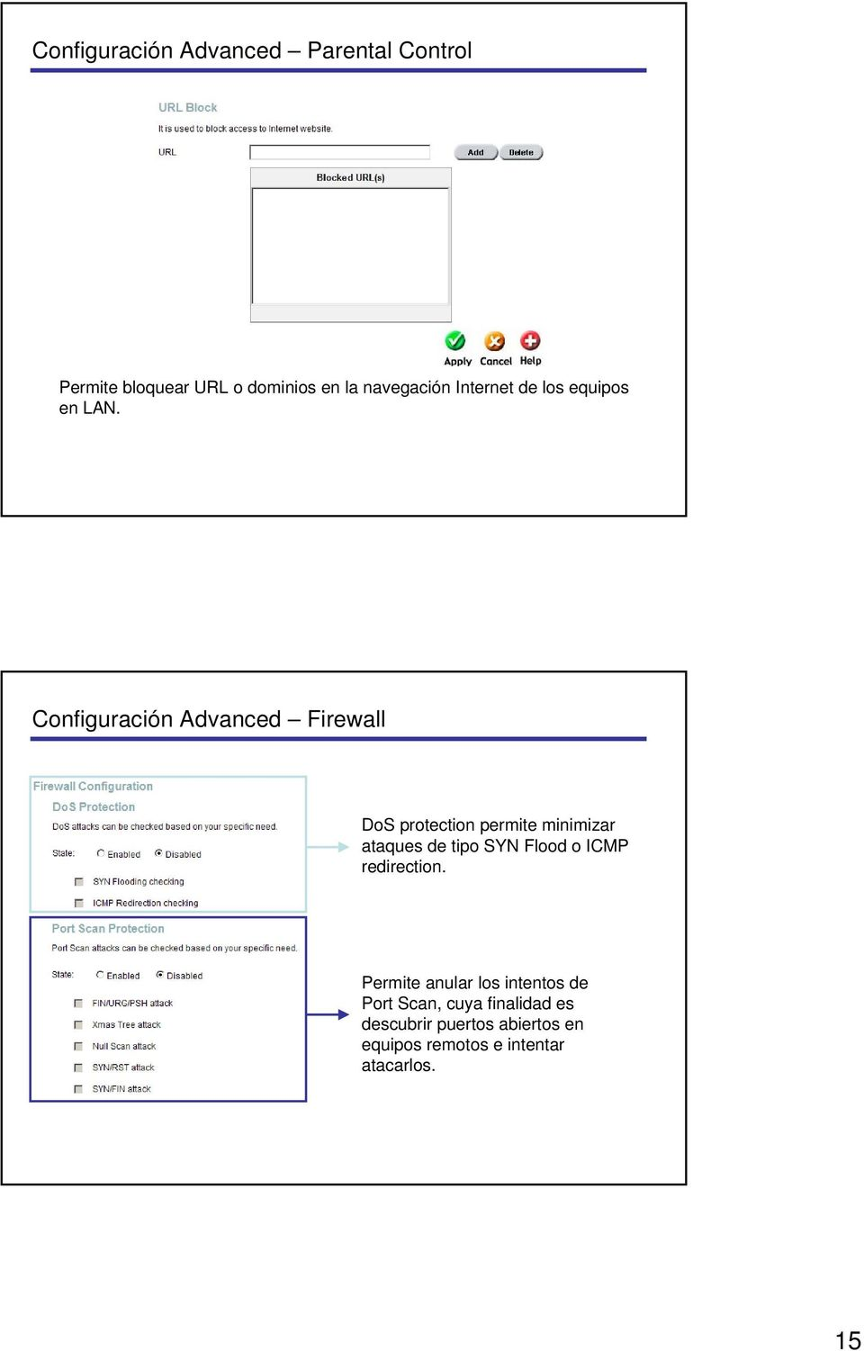 Configuración Advanced Firewall DoS protection permite minimizar ataques de tipo SYN Flood