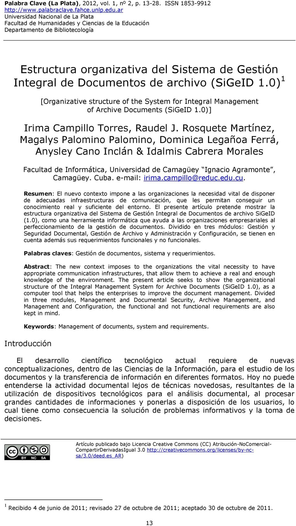 (SiGeID 1.0) 1 [Organizative structure of the System for Integral Management of Archive Documents (SiGeID 1.0)] Irima Campillo Torres, Raudel J.